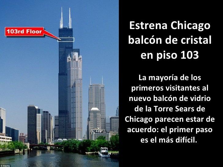 Estrena Chicago balcón de cristal en piso 103 La mayoría de los primeros visitantes al nuevo balcón de vidrio de la Torre ...