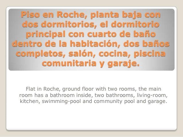 Piso en Roche, planta baja con  dos dormitorios, el dormitorio   principal con cuarto de bañodentro de la habitación, dos ...