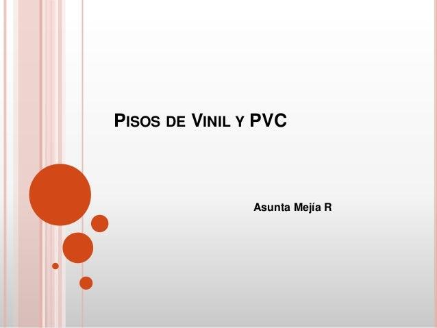 Pisos De Vinil Y Pvc