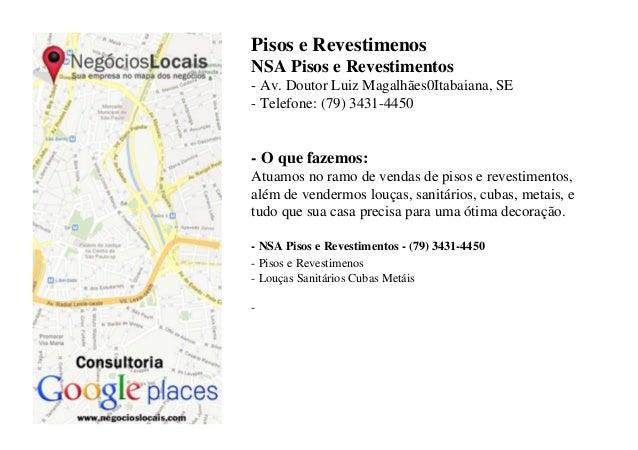 Pisos e Revestimenos NSA Pisos e Revestimentos - Av. Doutor Luiz Magalhães0Itabaiana, SE - Telefone: (79) 3431-4450  - O q...