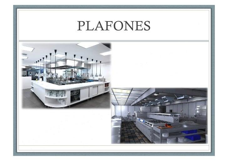 Cocinas industriales recubrimiento para pisos plaf n y - Plafones para cocinas ...