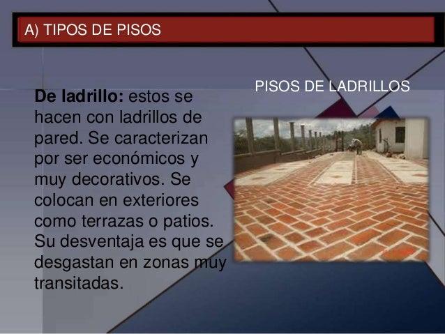 Pisos y pavimentos procesos constructivos for Tipos de pisos
