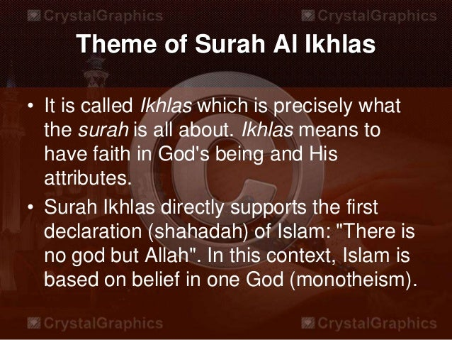 "benefits of surah ikhlas The verse ""bismillahir rahmanir rahim"" if we were to give an exhaustive account of the benefits of the recitation of ""bismillah"" we would need."