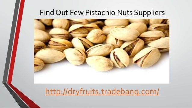 Pistachio nuts suppliers Slide 3