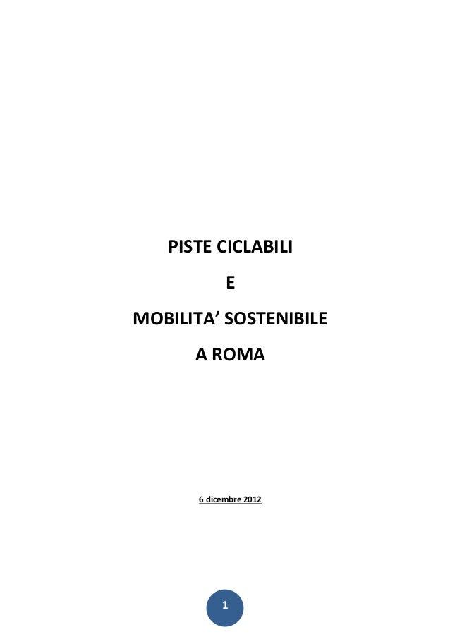 PISTE CICLABILI             EMOBILITA' SOSTENIBILE      A ROMA       6 dicembre 2012            1