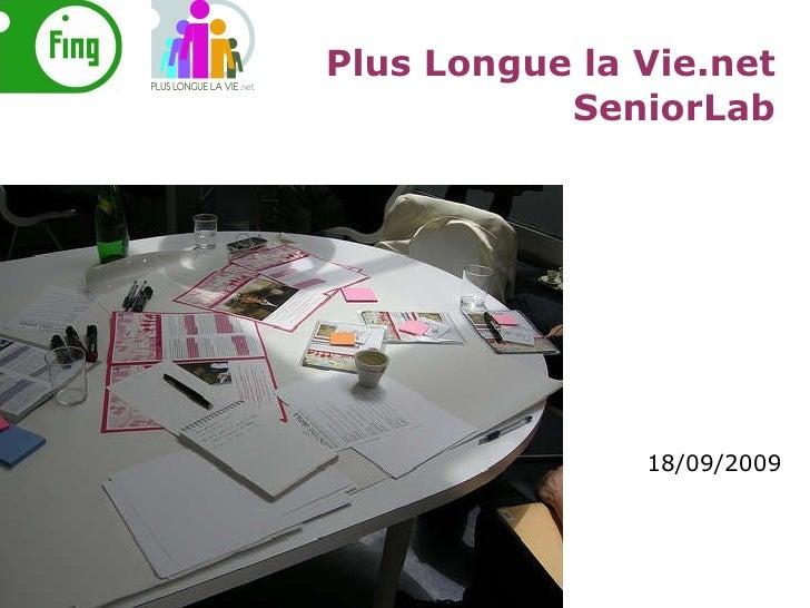 18/09/2009 Plus Longue la Vie.net SeniorLab