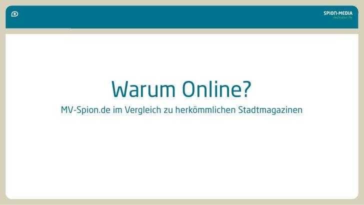 Warum Online? MV-Spion.de im Vergleich zu herkömmlichen Stadtmagazinen