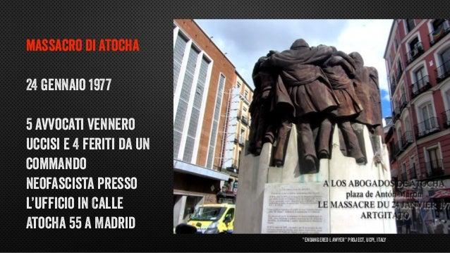 """""""Endangered Lawyer"""" Project, UCPI, Italy massacro di Atocha 24 gennaio 1977 5 avvocati vennero uccisi e 4 feriti da un com..."""