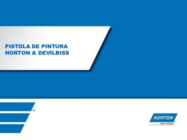 PISTOLA DE PINTURANORTON & DEVILBISS