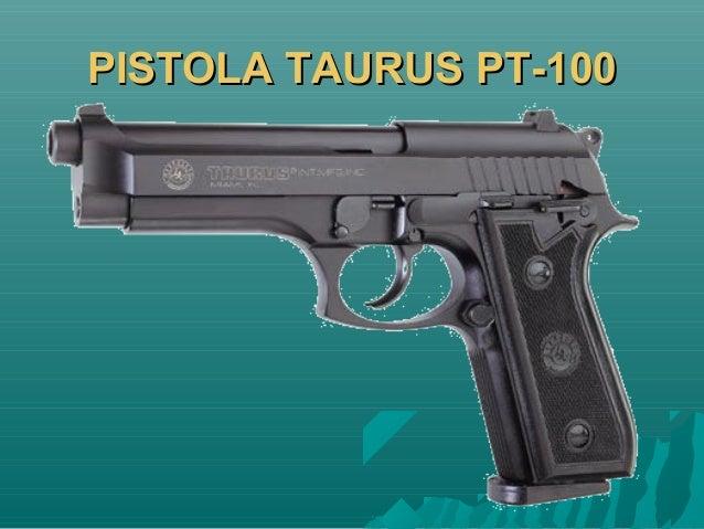 PISTOLA TAURUS PT-100PISTOLA TAURUS PT-100