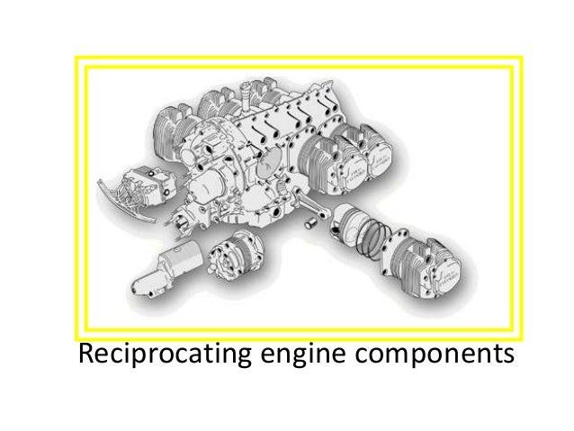Reciprocating engine components