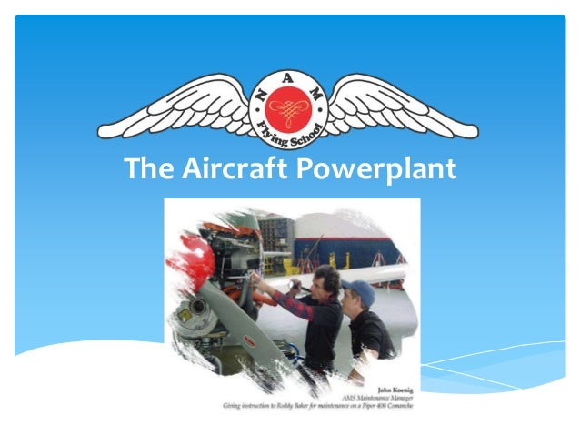 The Aircraft Powerplant
