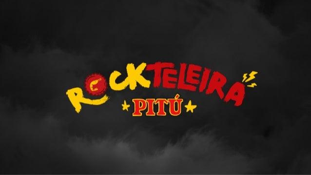 PITÚ - ROCKTELEIRA