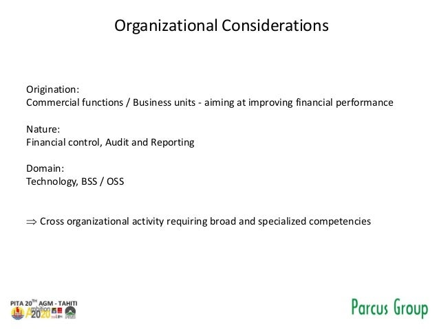 Organizational Considerations Origination: Commercial functions / Business units - aiming at improving financial performan...