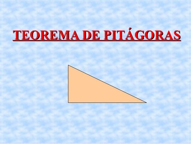 TEOREMA DE PITÁGORASTEOREMA DE PITÁGORAS