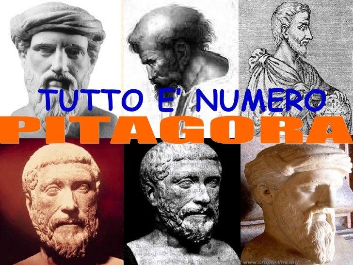 PITAGORA TUTTO E' NUMERO