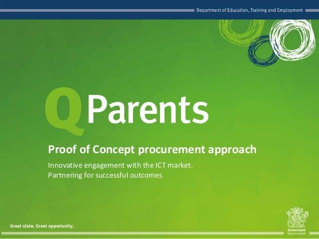 InnovativeengagementwiththeICTmarket. Partneringforsuccessfuloutcomes. ProofofConceptprocurementapproach