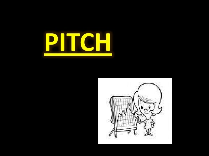 PITCH<br />