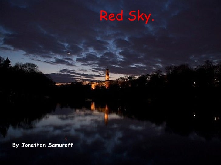 Red Sky. By Jonathan Samuroff