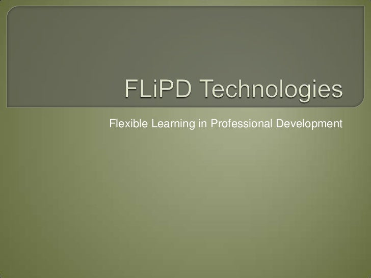 Flexible Learning in Professional Development