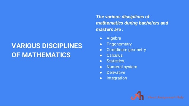 mathematics assignment help 7 various disciplines of mathematics