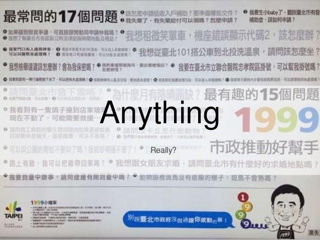 Anything Really?