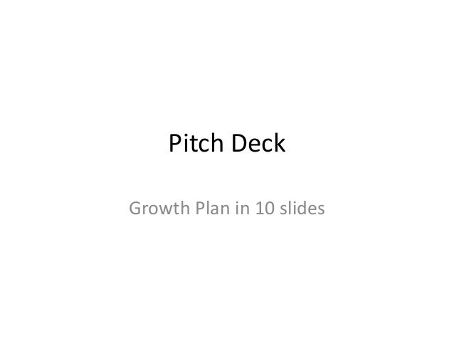 Pitch Deck Growth Plan in 10 slides