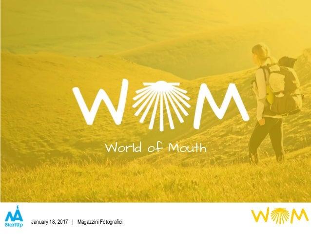 World of Mouth January 18, 2017 | Magazzini Fotografici
