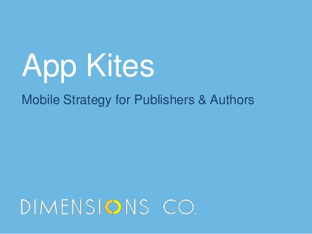 App Kites Mobile Strategy for Publishers & Authors