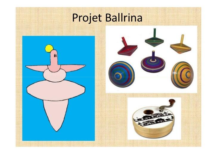 Projet Ballrina