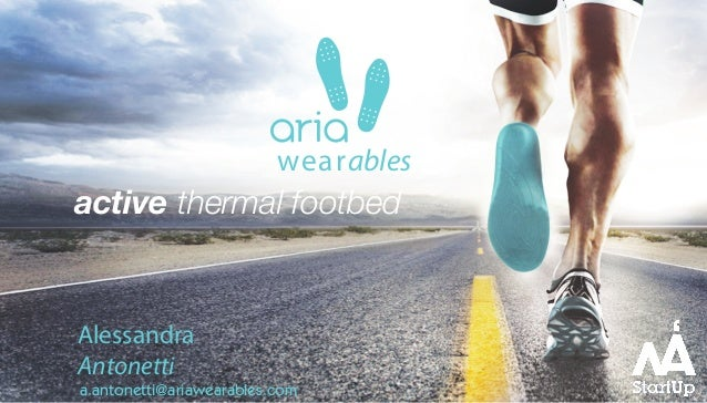 a.antonetti@ariawearables.com wearables Alessandra Antonetti active thermal footbed