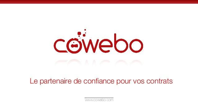 www.cowebo.comLe partenaire de confiance pour vos contrats