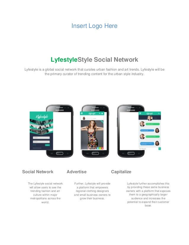 Insert Logo Here LyfestyleStyle Social Network Lyfestyle is a global social network that curates urban fashion and art tre...