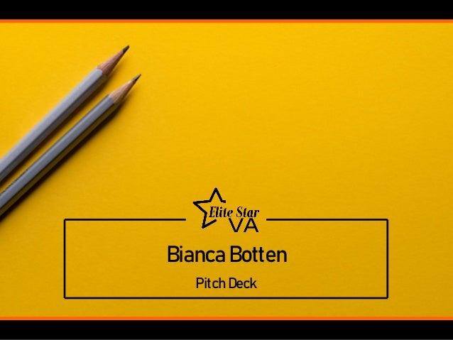 Bianca Botten Pitch Deck