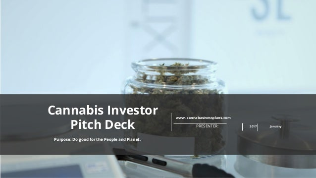 cannabis investor pitch deck template. Black Bedroom Furniture Sets. Home Design Ideas