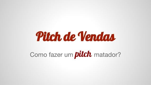 Pitch de Vendas pitch