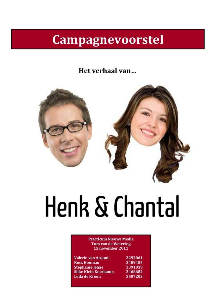 Campagnevoorstel     Het verhaal van…          Practicum Nieuwe Media           Tom van de Wetering             15 novembe...