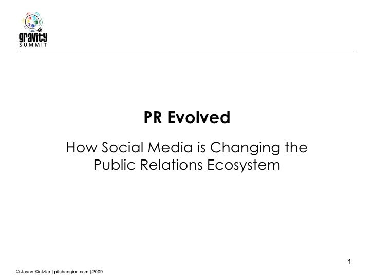 How Social Media is Changing the Public Relations Ecosystem PR Evolved