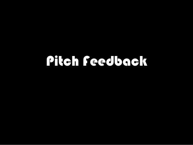 Pitch Feedback