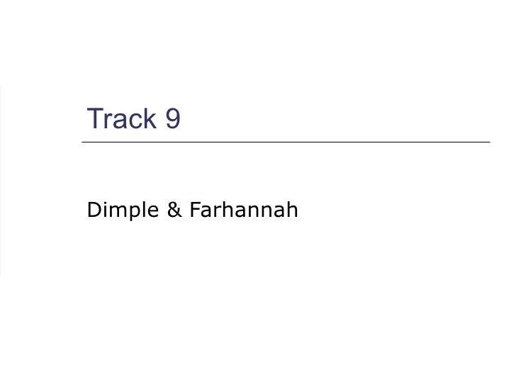 Track 9 Dimple & Farhannah