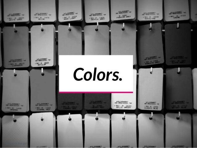 Colors. Picture cc dan gal