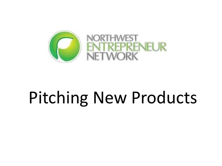 Pitching New Products