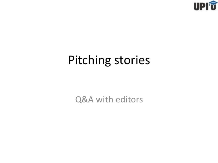 Pitching stories Q&A with editors