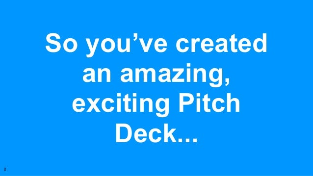 Pitching With Passion, Make Your Startup Stand Out Slide 2