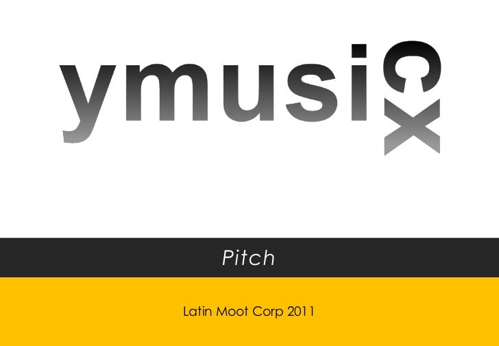 PitchLatin Moot Corp 2011