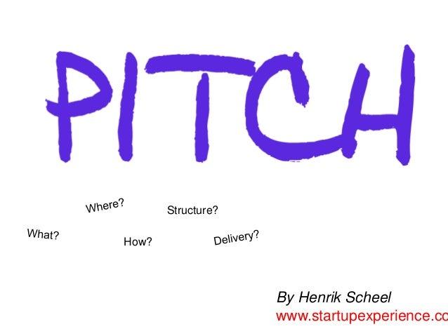 Structure?How?                    By Henrik Scheel                    www.startupexperience.co