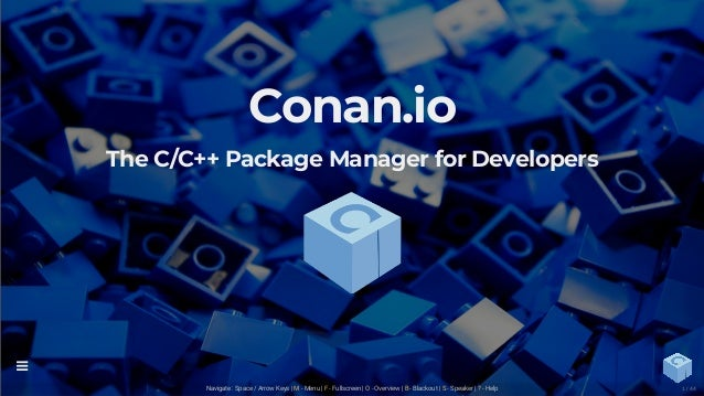 Conan io - The C/C++ package manager for Developers