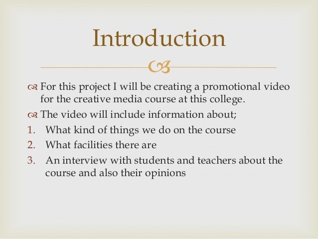 What do we do on the         course?            This will be important to have on the promotional  video because it is n...