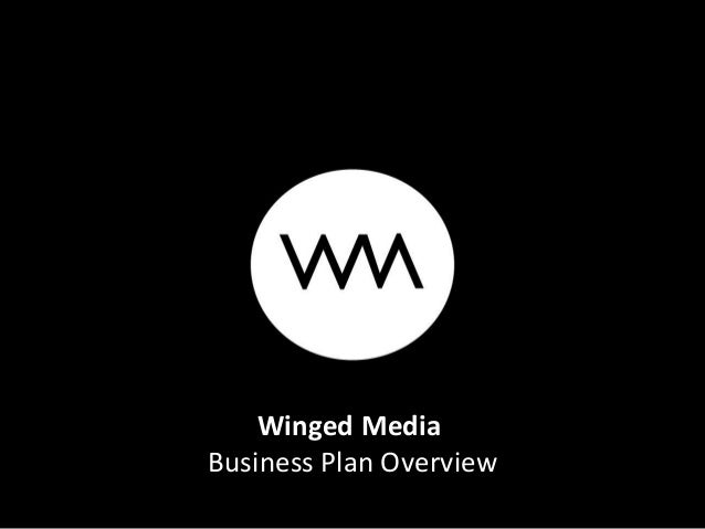 Winged MediaBusiness Plan Overview