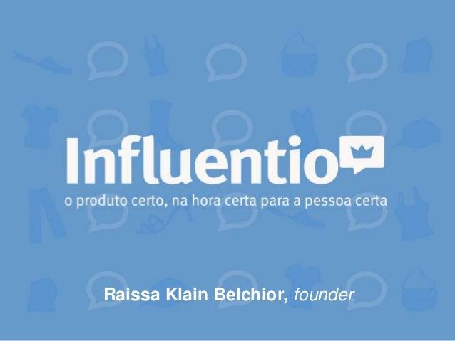 Raissa Klain Belchior, founder